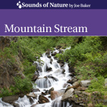Mountain stream CD Cover by The Sounds of Nature by Joe Baker